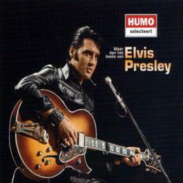 Meer Dan Het Beste Van Elvis Presley 2001 Elvis Presley