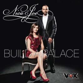 Build a Palace 2011 Nica And Joe