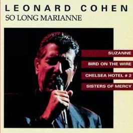 So Long, Marianne 1994 Leonard Cohen