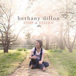 Stop & Listen 2009 Bethany Dillon