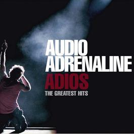 Adios 2006 Audio Adrenaline