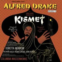 Kismet - A Musical Arabian Night 2003 Various Artists