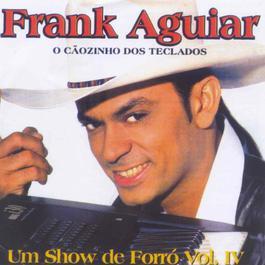 O Caozinho Dos Teclados_Um Show De Fo 2006 Frank Aguiar
