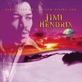 First Rays Of The New Rising Sun 2010 Jimi Hendrix