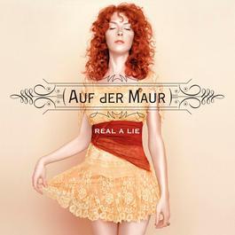 Real A Lie 2004 Auf Der Maur
