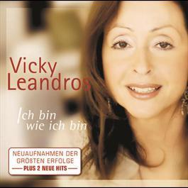 Ich bin wie ich bin 2006 Vicky Leandros