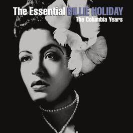 The Essential Billie Holiday 2010 Billie Holiday
