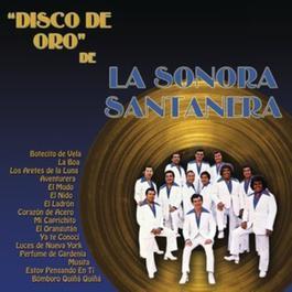 El Disco De Oro De La Sonora Santanera 2011 Sonora Santanera