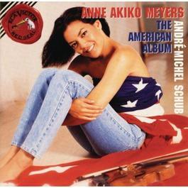 American Album 2010 Anne Akiko Meyers