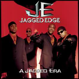 A Jagged Era 1998 Jagged Edge