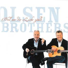 Weil nur die Liebe Zählt 2011 Olsen Brothers