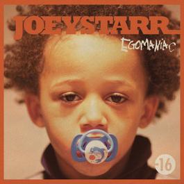 Egomaniac 2011 JoeyStarr