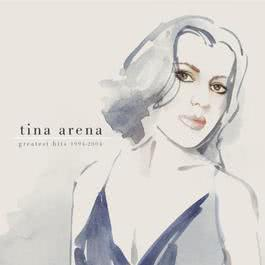Greatest Hits 1994 - 2004 2004 Tina Arena