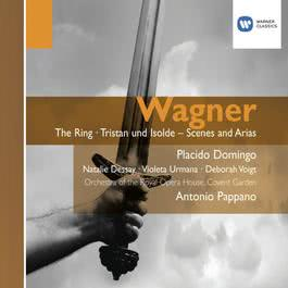 Wagner: The Ring, Tristan und Isolde - Scenes and Arias 2007 Plácido Domingo