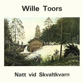Natt vid Skvaltkvarn 1974 Wille Toors