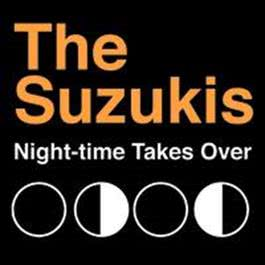 Night-time Takes Over 2008 The Suzukis