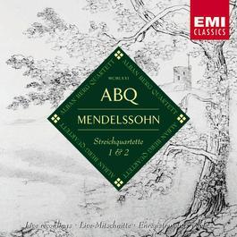Mendelssohn: String Quartets Op.12 & Op.13 2005 Alban Berg Quartet