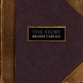 The Story 2008 Brandi Carlile