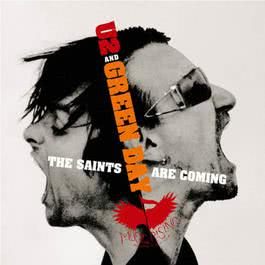 The Saints Are Coming 2006 U2; Green Day