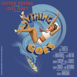 Anything Goes (New Broadway Cast Recording) 2011 羣星