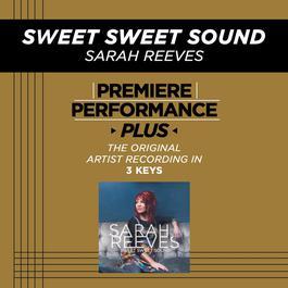 Sweet Sweet Sound 2009 Sarah Reeves