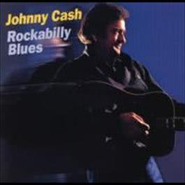 Rockabilly Blues 2008 Johnny Cash