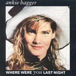 Where Were You Last Night 1989 Ankie Bagger