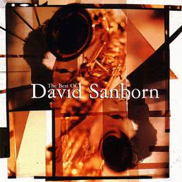 The Best Of David Sanborn 2010 David Sanborn