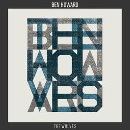 The Wolves 2011 Ben Howard