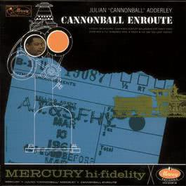 Cannonball Enroute 2006 Cannonball Adderley