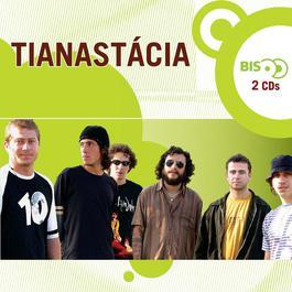 Nova Bis - Tianastácia 2006 Tianastacia