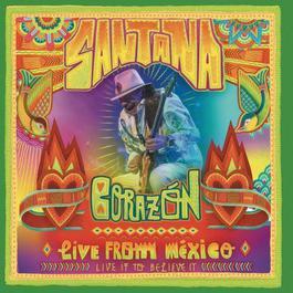 ฟังเพลงอัลบั้ม Corazón - Live From Mexico: Live It To Believe It