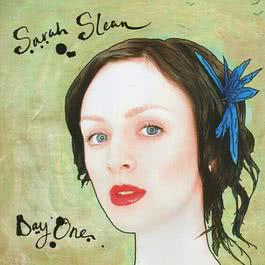 Day One 2004 Sarah Slean