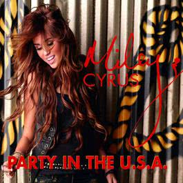 Party In The U.S.A. 2009 Miley Cyrus