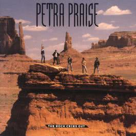 Petra Praise - The Rock Cries Out 1989 Petra