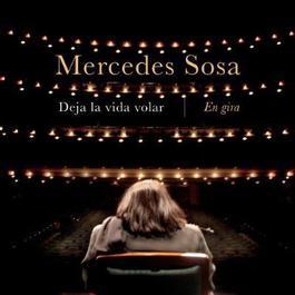 Deja La Vida Volar: En Gira 2011 Mercedes Sosa