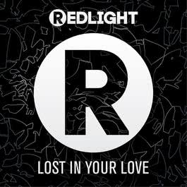 Lost In Your Love 2012 Redlight
