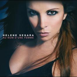 Au Nom D'Une Femme 2008 Helene Segara