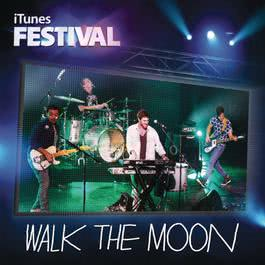 iTunes Festival: London 2012 2012 Walk The Moon