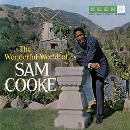 The Wonderful World Of Sam Cooke 1960 Sam Cooke