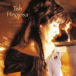 Saying You Will (Album Version) 1994 Tish Hinojosa