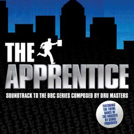 The Apprentice Original Soundtrack 2007 Dru Masters