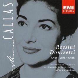 Maria Callas: Rossini and Donizetti Arias 1997 Maria Callas