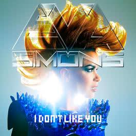 I Don't Like You 2012 Eva Simons