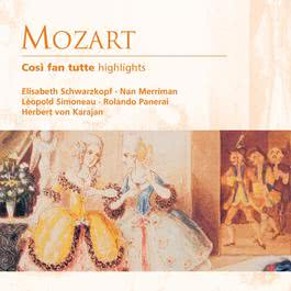 Mozart: Così fan tutte - highlights 2007 Herbert Von Karajan; Andrea Martin; Capella Istropolitana; Joanna Borowska