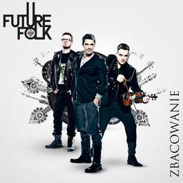 Zbacowanie 2012 Future Folk