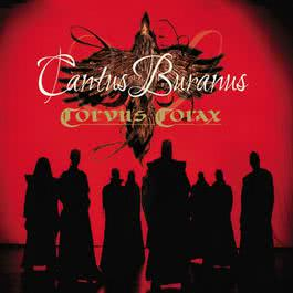 Cantus Buranus 2007 Corvus Corax