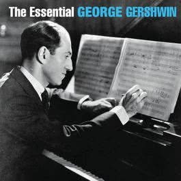 The Essential George Gershwin 2006 Chopin----[replace by 16381]