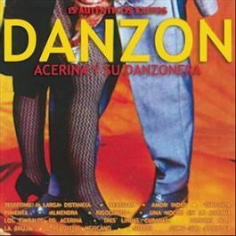 """15 Exitos """"Danzones"""" 2010 Acerina Y Su Danzonera"""