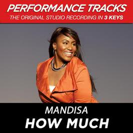 How Much (Performance Tracks) - EP 2009 Mandisa
